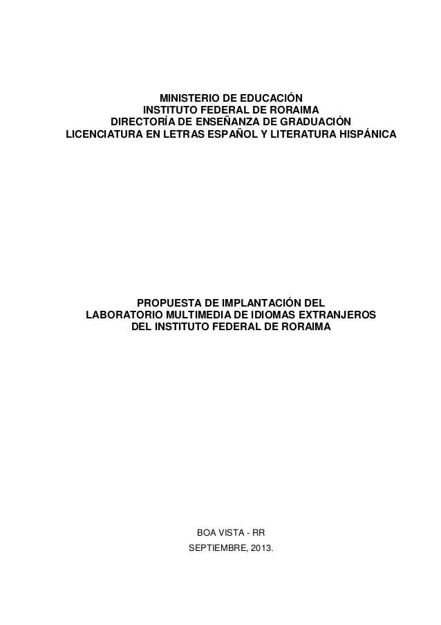 MINISTERIO DE EDUCACIÓN INSTITUTO FEDERAL DE RORAIMA DIRECTORÍA DE ENSEÑANZA DE GRADUACIÓN LICENCIATURA EN LETRAS ESPAÑOL ...