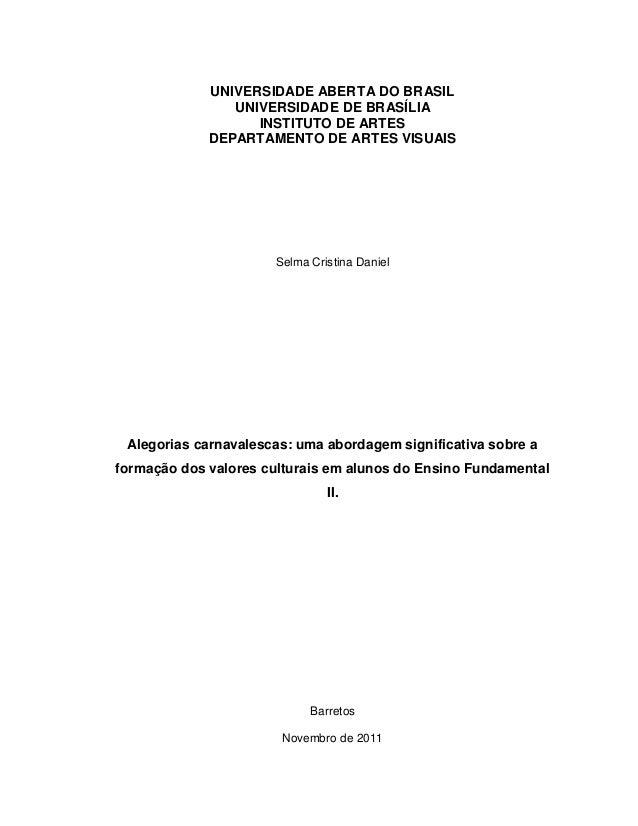 UNIVERSIDADE ABERTA DO BRASIL                UNIVERSIDADE DE BRASÍLIA                   INSTITUTO DE ARTES             DEP...
