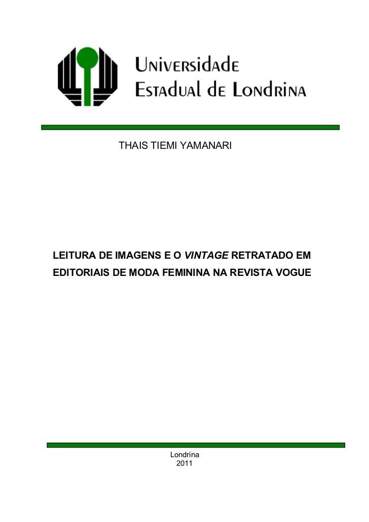 THAIS TIEMI YAMANARILEITURA DE IMAGENS E O VINTAGE RETRATADO EMEDITORIAIS DE MODA FEMININA NA REVISTA VOGUE               ...