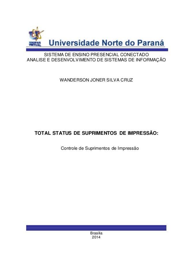 SISTEMA DE ENSINO PRESENCIAL CONECTADO  ANALISE E DESENVOLVIMENTO DE SISTEMAS DE INFORMAÇÃO  WANDERSON JONER SILVA CRUZ  T...