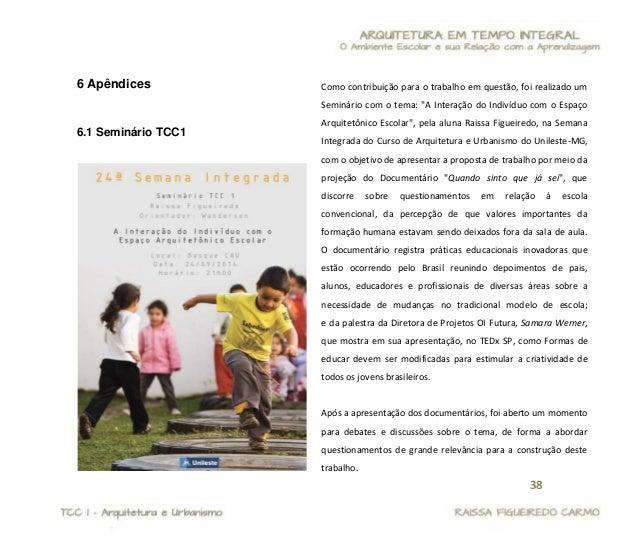 39  7 Anexos  7.1 Anexo 1 Programa Mais Educação instituído pela Portaria Interministerial nº 17/2007 e pelo Decreto n° 7....
