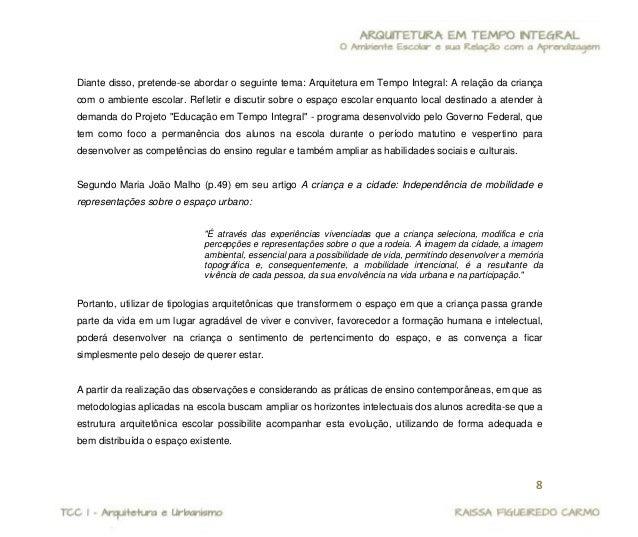 """9  Propõe-se, então, elaborar um projeto arquitetônico de readequação da E. E. """"Leôncio de Araújo"""", com foco no Projeto de..."""