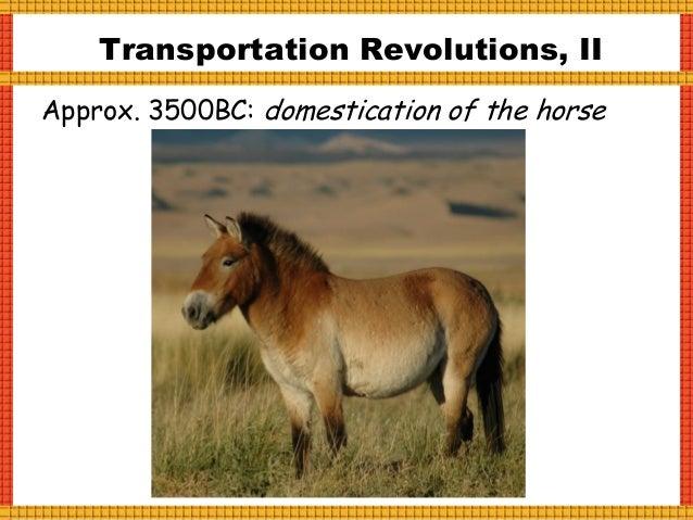 Transportation Revolutions, III 1804: Steam Locomotive