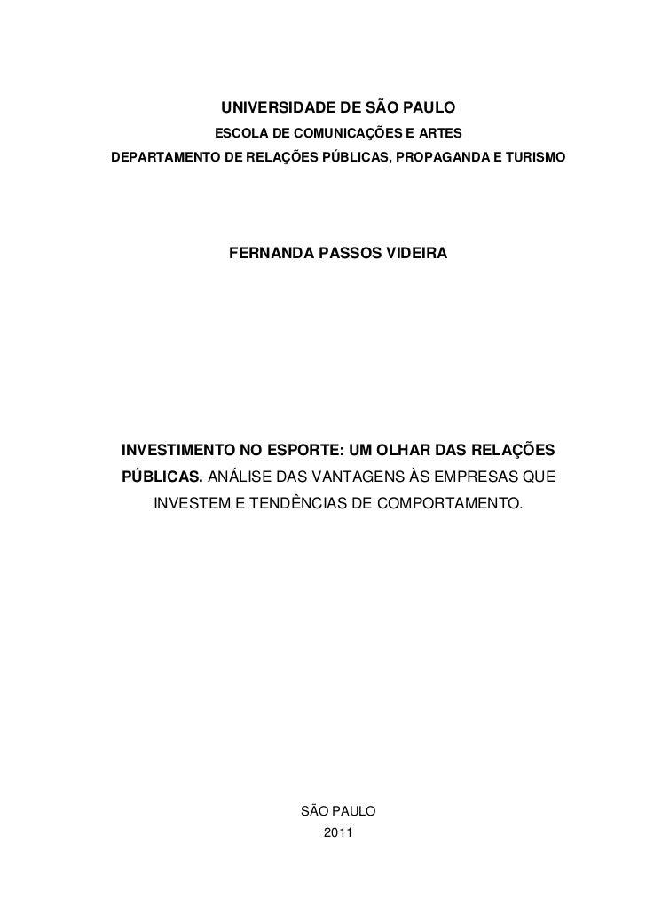 UNIVERSIDADE DE SÃO PAULO            ESCOLA DE COMUNICAÇÕES E ARTESDEPARTAMENTO DE RELAÇÕES PÚBLICAS, PROPAGANDA E TURISMO...