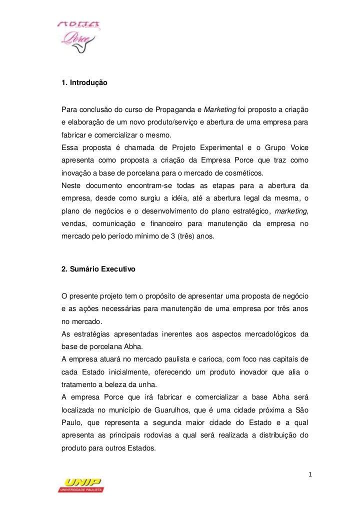 1. IntroduçãoPara conclusão do curso de Propaganda e Marketing foi proposto a criaçãoe elaboração de um novo produto/servi...
