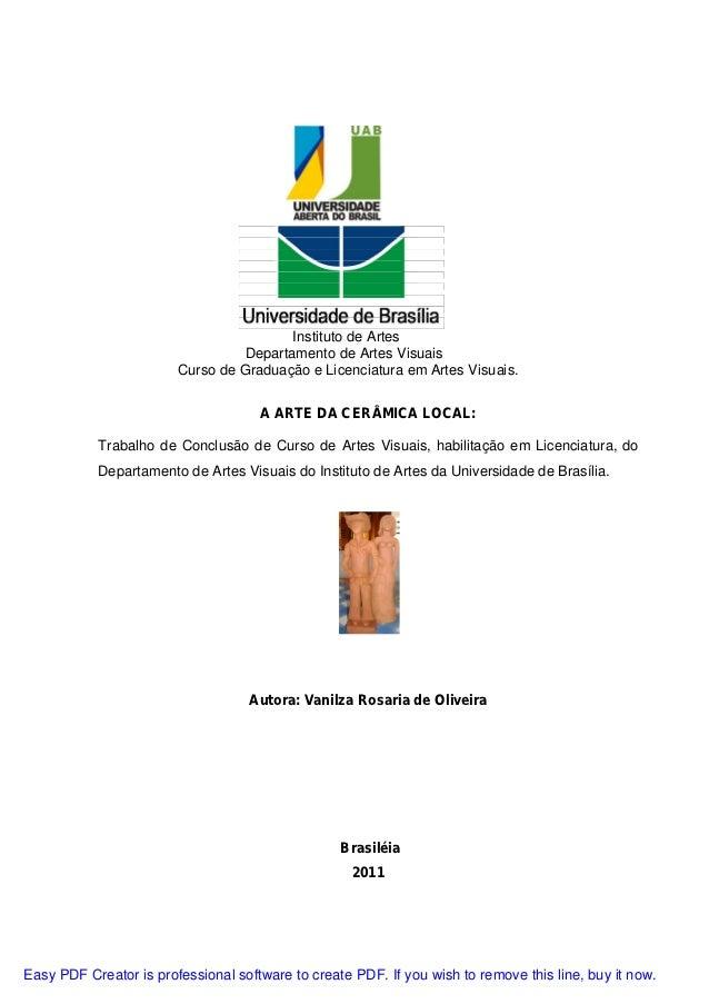 Instituto de Artes                                  Departamento de Artes Visuais                        Curso de Graduaçã...
