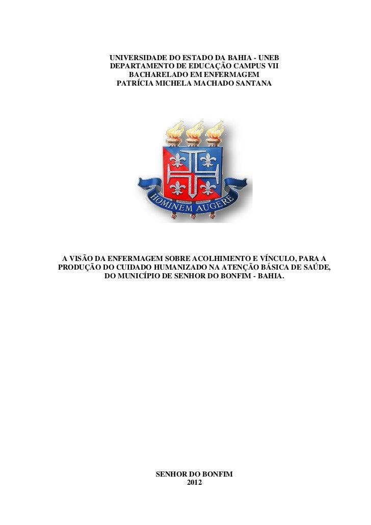 UNIVERSIDADE DO ESTADO DA BAHIA - UNEB          DEPARTAMENTO DE EDUCAÇÃO CAMPUS VII              BACHARELADO EM ENFERMAGEM...