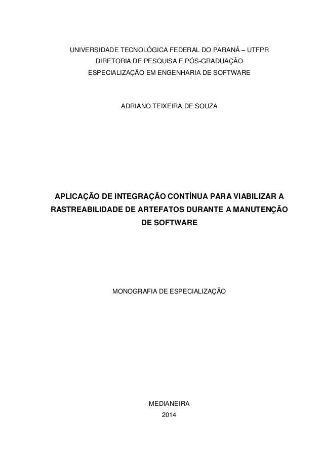 UNIVERSIDADE TECNOLÓGICA FEDERAL DO PARANÁ – UTFPR DIRETORIA DE PESQUISA E PÓS-GRADUAÇÃO ESPECIALIZAÇÃO EM ENGENHARIA DE S...