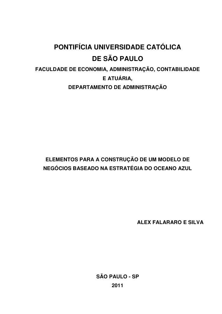 PONTIFÍCIA UNIVERSIDADE CATÓLICA                 DE SÃO PAULOFACULDADE DE ECONOMIA, ADMINISTRAÇÃO, CONTABILIDADE          ...