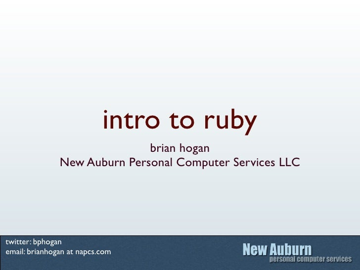 intro to ruby                               brian hogan                New Auburn Personal Computer Services LLC     twitt...
