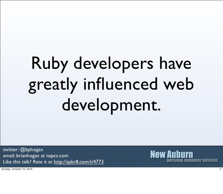 Web Development With Ruby - From Simple To Complex Slide 2