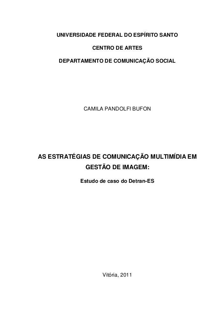 UNIVERSIDADE FEDERAL DO ESPÍRITO SANTO                CENTRO DE ARTES     DEPARTAMENTO DE COMUNICAÇÃO SOCIAL             C...