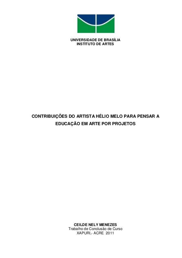 1               UNIVERSIDADE DE BRASÍLIA                  INSTITUTO DE ARTESCONTRIBUIÇÕES DO ARTISTA HÉLIO MELO PARA PENSA...