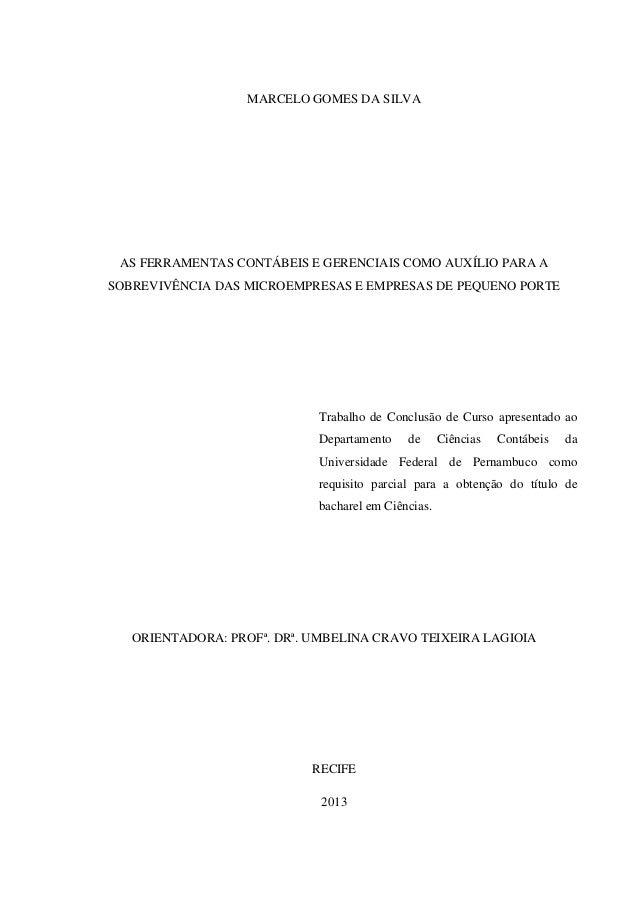 AS FERRAMENTAS CONTÁBEIS E GERENCIAIS COMO AUXÍLIO PARA A SOBREVIVÊNC… ee679b66fd