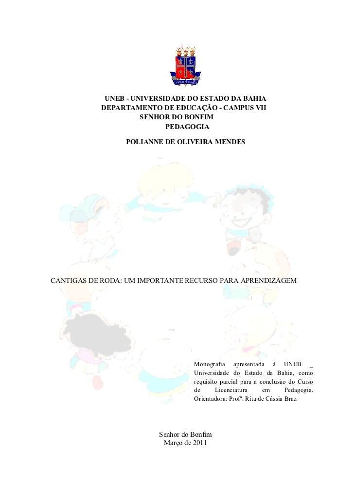 UNEB - UNIVERSIDADE DO ESTADO DA BAHIA           DEPARTAMENTO DE EDUCAÇÃO - CAMPUS VII                     SENHOR DO BONFI...