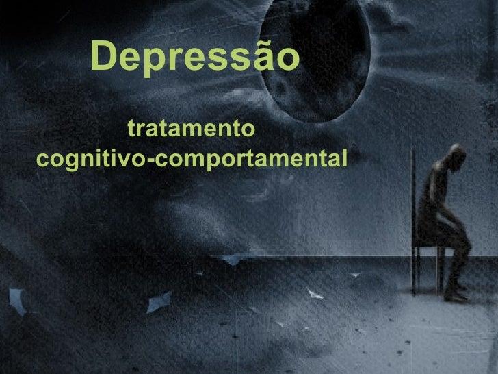 Depressão        tratamentocognitivo-comportamental