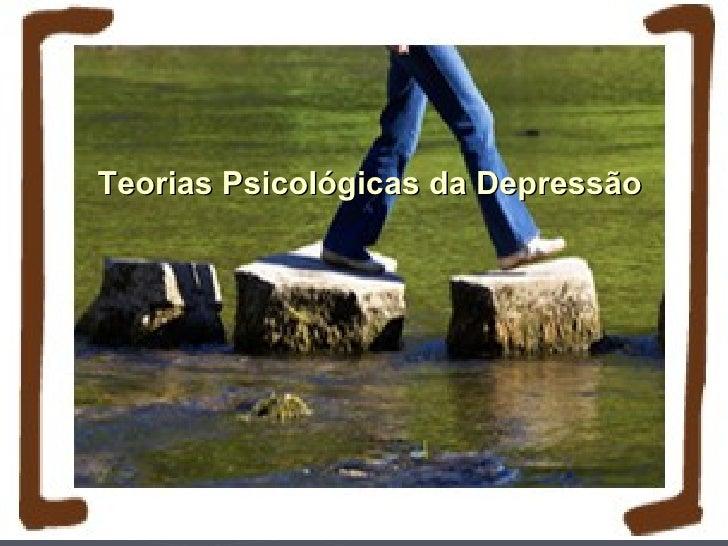 Modelo de Lewinsohn►   A depressão é o resultado de comportamentos passivos,    repetitivos e não reforçantes    Ex.: Fica...
