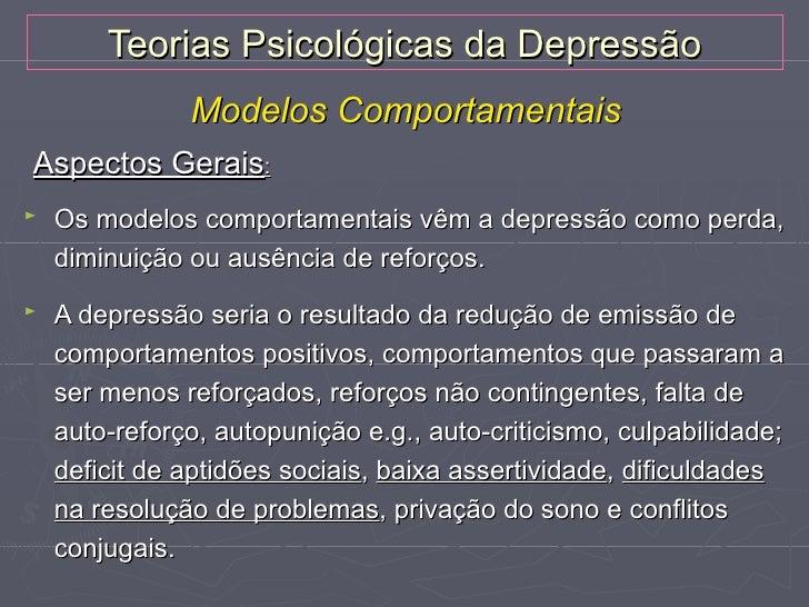 Modelo de Reforço Interpessoal de Coyne    De acordo com o Modelo de Reforço Interpessoal de Coyne,    o indivíduo deprimi...