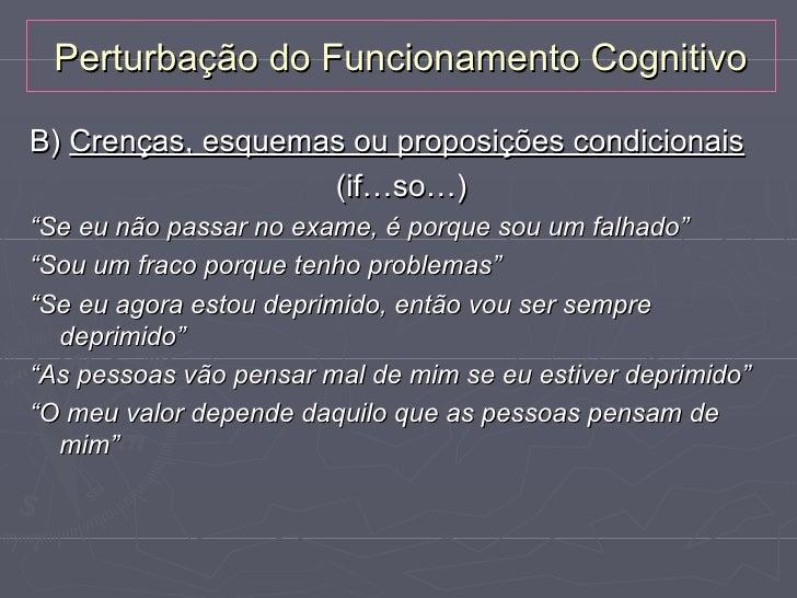Relação entre os Níveis Cognitivos Acontecimento       Pensamentos             Esquemas ou              Esquemas          ...