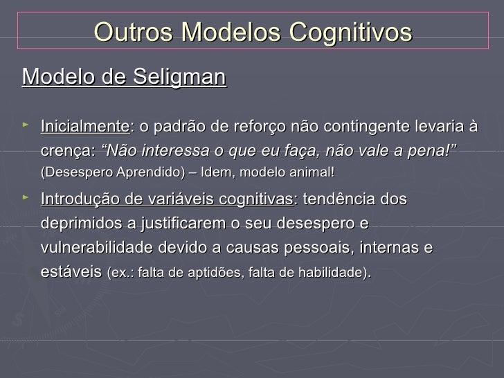 TCC da depressão - eficácia►   A terapia cognitivo-comportamental tem uma    eficácia superior ou equivalente ao tratament...