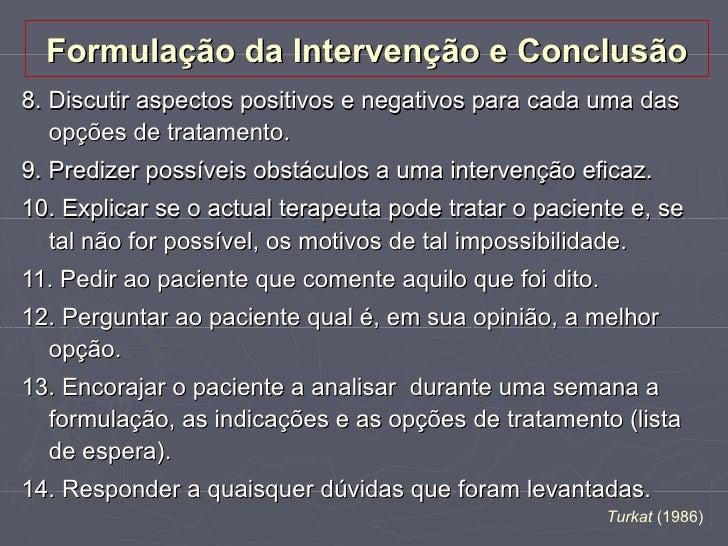 Racional do Tratamento    Várias intervenções comportamentais e cognitivas podem    ser utilizadas para atingir tais objec...
