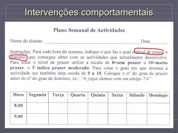 Intervenções cognitivasTécnicas:►   Identificar e categorizar pensamentos automáticos    negativosIdentificar pensamentos ...