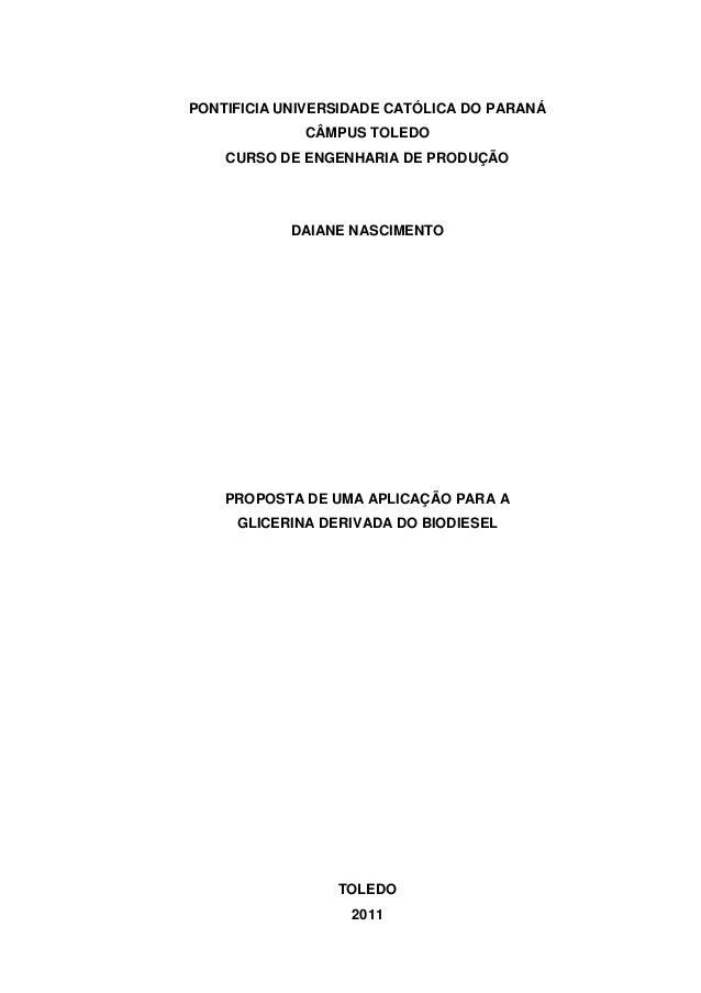 PONTIFICIA UNIVERSIDADE CATÓLICA DO PARANÁ CÂMPUS TOLEDO CURSO DE ENGENHARIA DE PRODUÇÃO DAIANE NASCIMENTO PROPOSTA DE UMA...