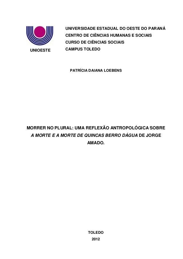 UNIOESTE UNIVERSIDADE ESTADUAL DO OESTE DO PARANÁ CENTRO DE CIÊNCIAS HUMANAS E SOCIAIS CURSO DE CIÊNCIAS SOCIAIS CAMPUS TO...