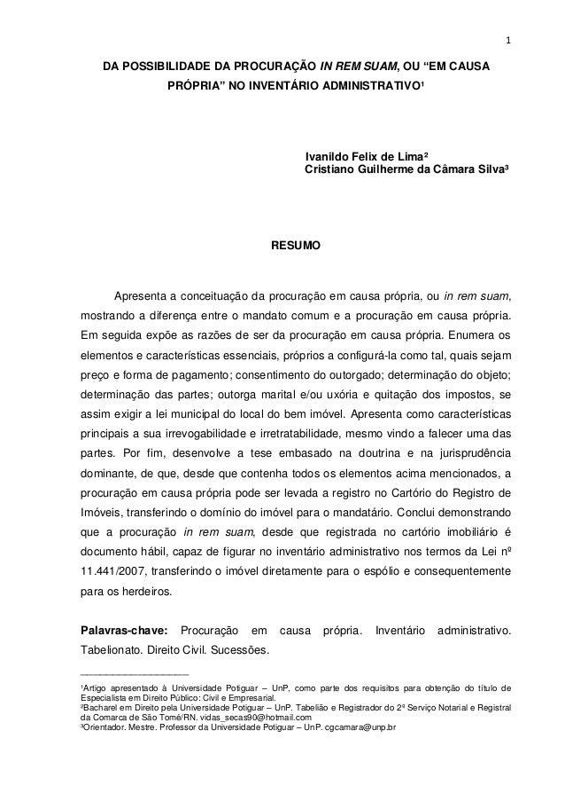 """1  DA POSSIBILIDADE DA PROCURAÇÃO IN REM SUAM, OU """"EM CAUSA PRÓPRIA"""" NO INVENTÁRIO ADMINISTRATIVO¹  Ivanildo Felix de Lima..."""