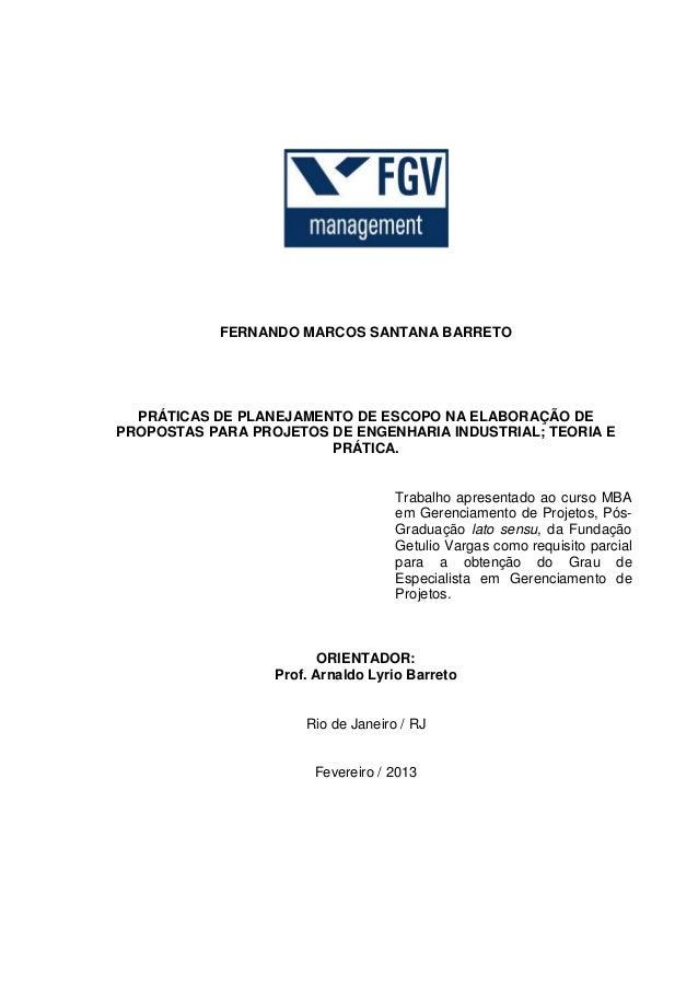 FERNANDO MARCOS SANTANA BARRETO  PRÁTICAS DE PLANEJAMENTO DE ESCOPO NA ELABORAÇÃO DE  PROPOSTAS PARA PROJETOS DE ENGENHARI...