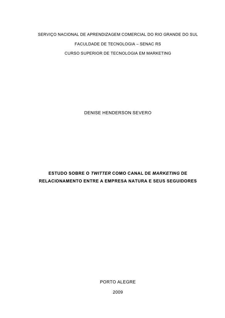 SERVIÇO NACIONAL DE APRENDIZAGEM COMERCIAL DO RIO GRANDE DO SUL                FACULDADE DE TECNOLOGIA – SENAC RS         ...