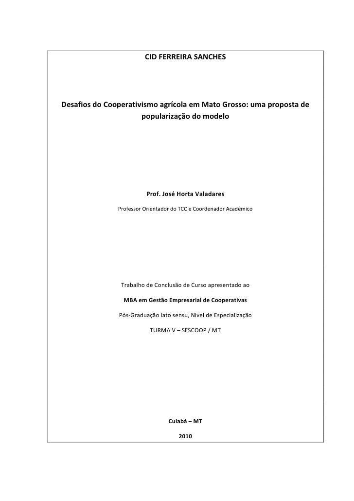Tcc Desafios Do Cooperativismo AgríCola Em Mt Uma Proposta De PopularizaçãO Do Modelo