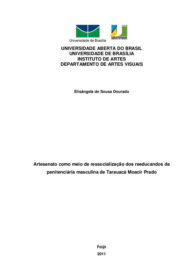 UNIVERSIDADE ABERTA DO BRASIL              UNIVERSIDADE DE BRASÍLIA                 INSTITUTO DE ARTES           DEPARTAME...