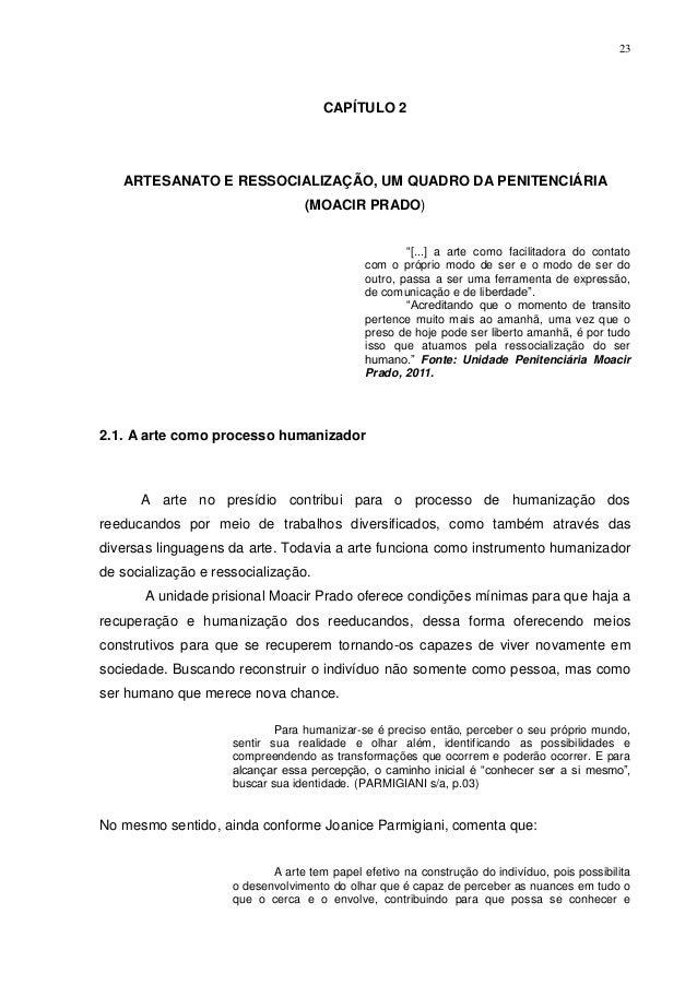 23                                      CAPÍTULO 2   ARTESANATO E RESSOCIALIZAÇÃO, UM QUADRO DA PENITENCIÁRIA             ...