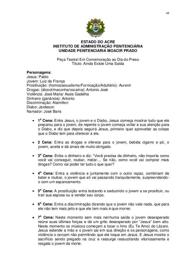68                            ESTADO DO ACRE               INSTITUTO DE ADMINISTRAÇÃO PENITENCIÁRIA                  UNIDA...