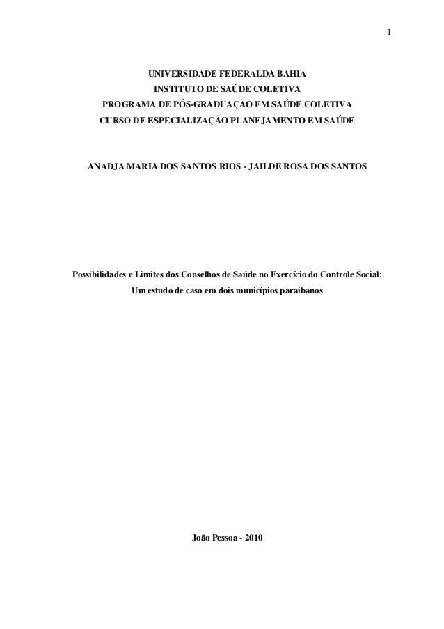 1 UNIVERSIDADE FEDERALDA BAHIA INSTITUTO DE SAÚDE COLETIVA PROGRAMA DE PÓS-GRADUAÇÃO EM SAÚDE COLETIVA CURSO DE ESPECIALIZ...