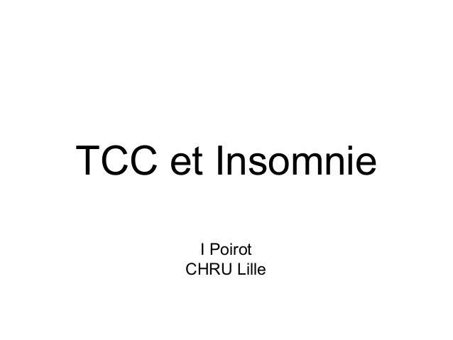 TCC et Insomnie  I Poirot  CHRU Lille