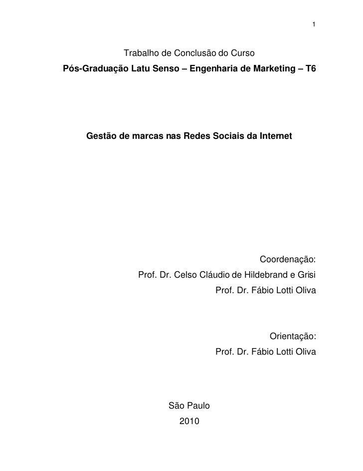 tcc fia final midiassociais1 trabalho de conclusão do cursopós graduação latu senso \u2013 engenharia de marketing \u2013 t6