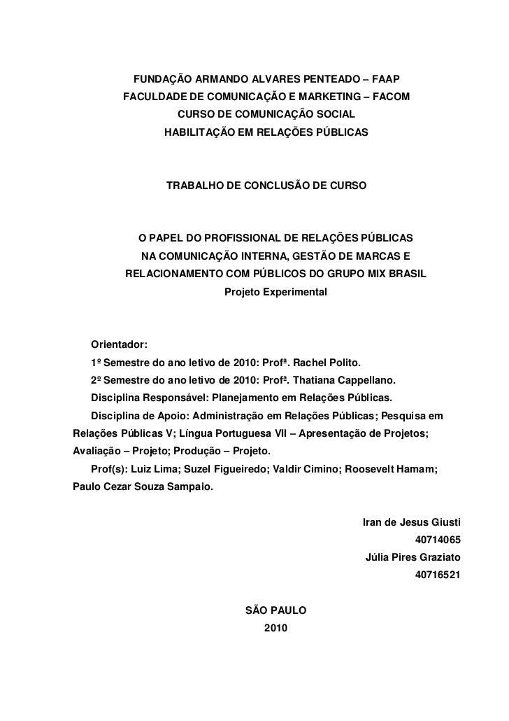 FUNDAÇÃO ARMANDO ALVARES PENTEADO – FAAP          FACULDADE DE COMUNICAÇÃO E MARKETING – FACOM                     CURSO D...