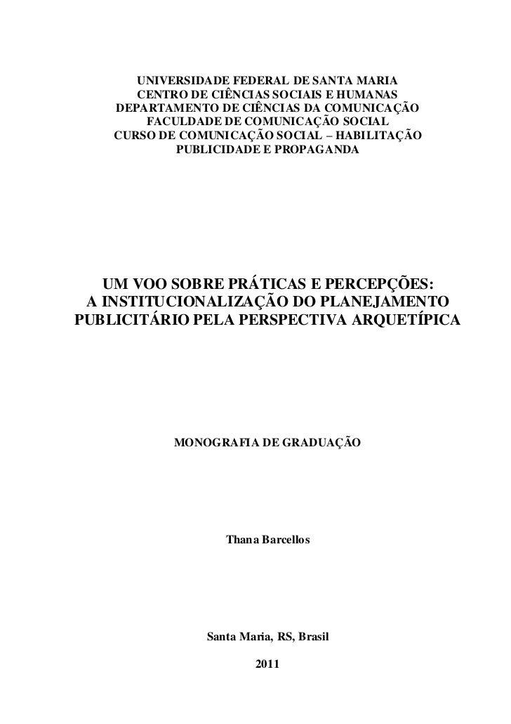 UNIVERSIDADE FEDERAL DE SANTA MARIA       CENTRO DE CIÊNCIAS SOCIAIS E HUMANAS    DEPARTAMENTO DE CIÊNCIAS DA COMUNICAÇÃO ...