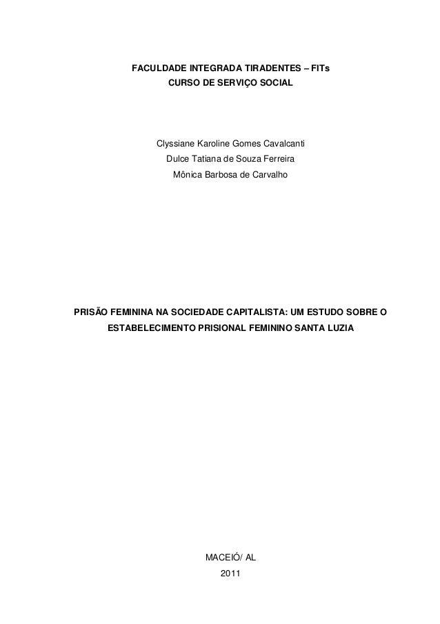 FACULDADE INTEGRADA TIRADENTES – FITsCURSO DE SERVIÇO SOCIALClyssiane Karoline Gomes CavalcantiDulce Tatiana de Souza Ferr...