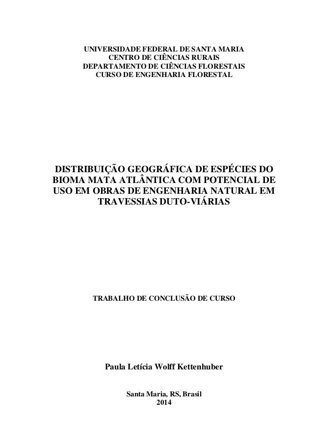 UNIVERSIDADE FEDERAL DE SANTA MARIA  CENTRO DE CIÊNCIAS RURAIS  DEPARTAMENTO DE CIÊNCIAS FLORESTAIS  CURSO DE ENGENHARIA F...