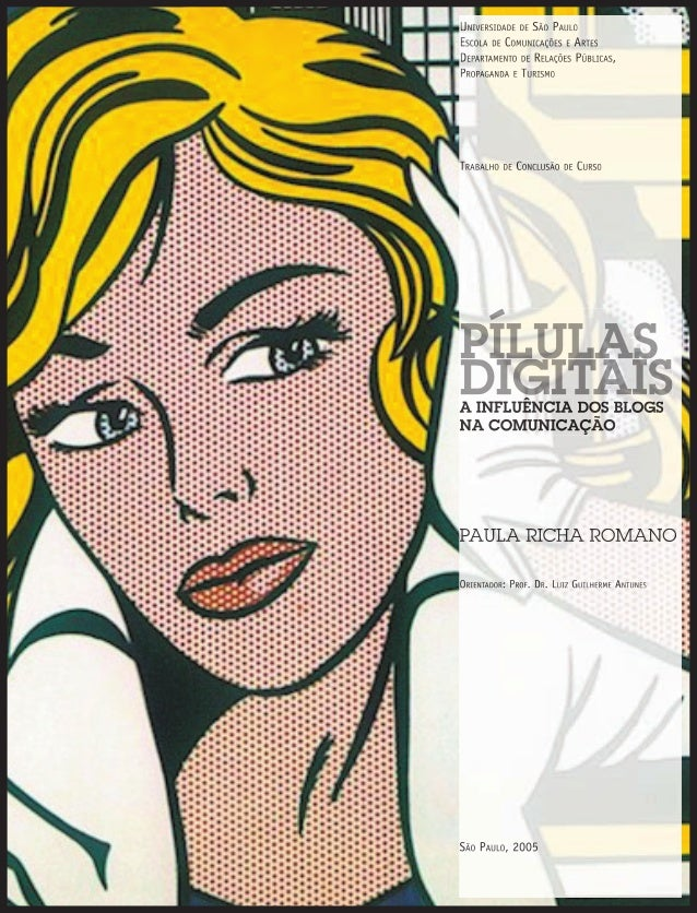 UNIVERSIDADE DE SÃO PAULO ESCOLA DE COMUNICAÇÕES E ARTES DEPARTAMENTO DE RELAÇÕES PÚBLICAS, PROPAGANDA E TURISMO TRABALHO ...