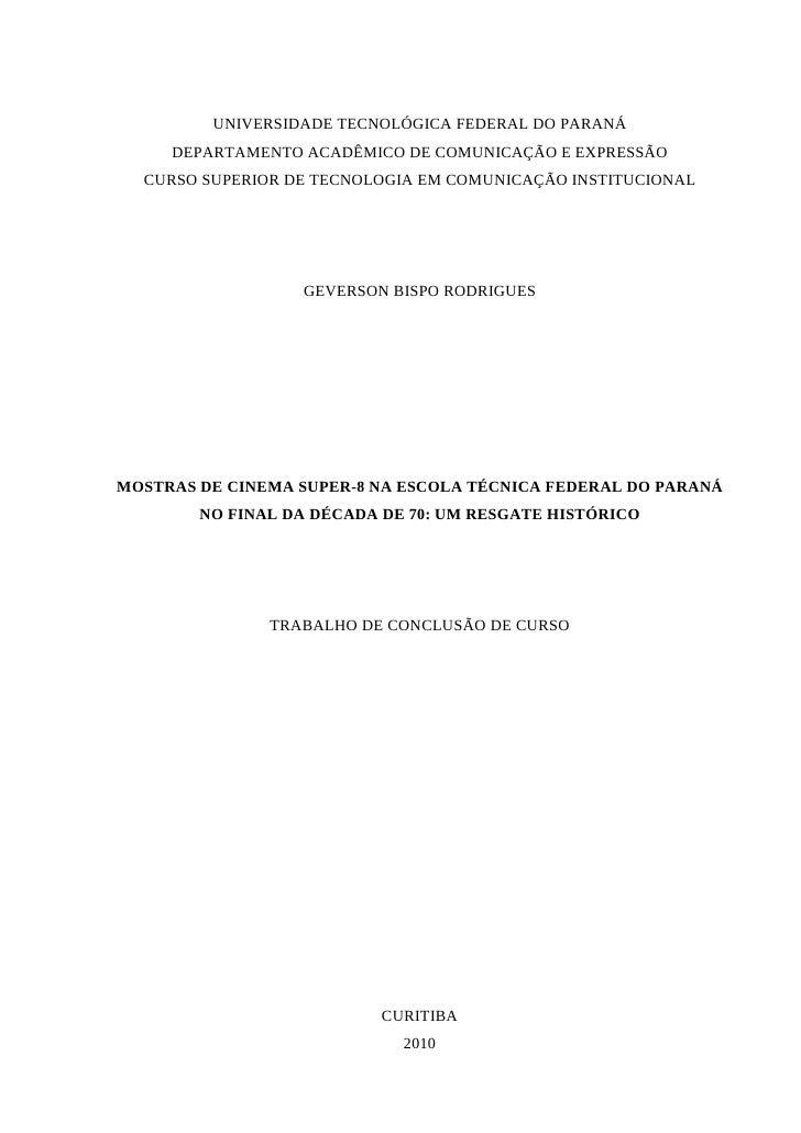 UNIVERSIDADE TECNOLÓGICA FEDERAL DO PARANÁ     DEPARTAMENTO ACADÊMICO DE COMUNICAÇÃO E EXPRESSÃO  CURSO SUPERIOR DE TECNOL...