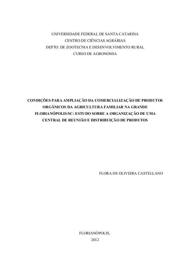 UNIVERSIDADE FEDERAL DE SANTA CATARINA  CENTRO DE CIÊNCIAS AGRÁRIAS  DEPTO. DE ZOOTECNIA E DESENVOLVIMENTO RURAL  CURSO DE...
