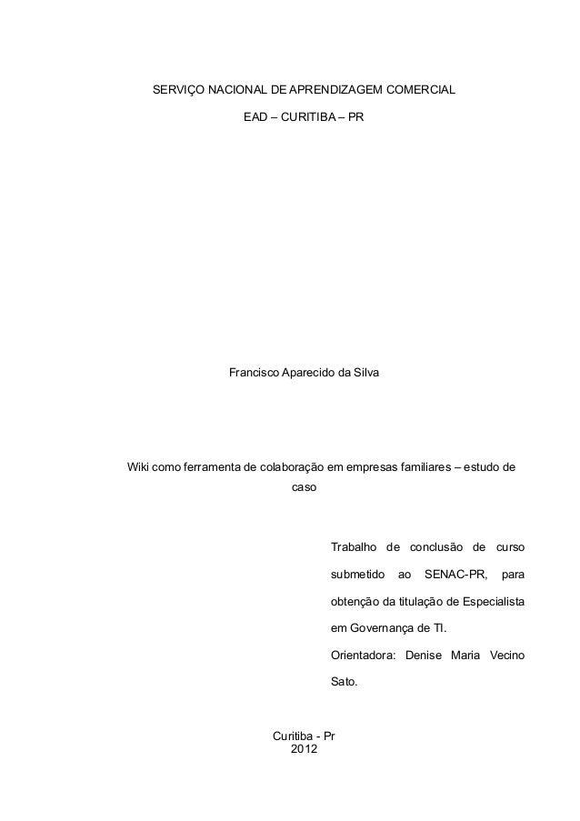 Wiki como ferramenta de colaboração em empresas familiares – estudo de caso Slide 2
