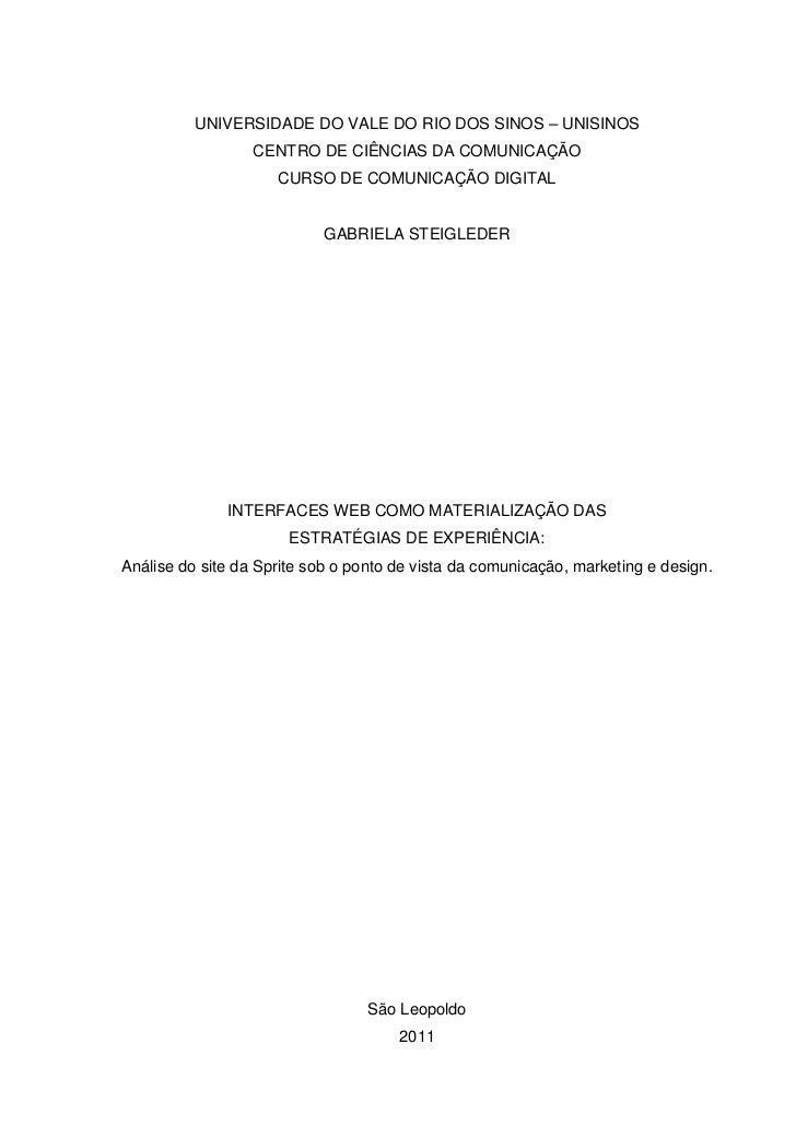 UNIVERSIDADE DO VALE DO RIO DOS SINOS – UNISINOS                  CENTRO DE CIÊNCIAS DA COMUNICAÇÃO                     CU...