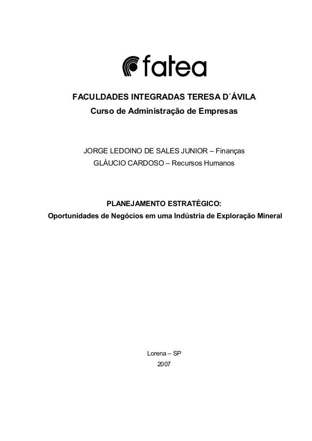 1 FACULDADES INTEGRADAS TERESA D´ÁVILA Curso de Administração de Empresas JORGE LEDOINO DE SALES JUNIOR – Finanças GLÁUCIO...
