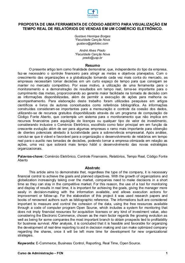 PROPOSTA DE UMA FERRAMENTA DE CÓDIGO ABERTO PARA VISUALIZAÇÃO EM TEMPO REAL DE RELATÓRIOS DE VENDAS EM UM COMÉRCIO ELETRÔN...