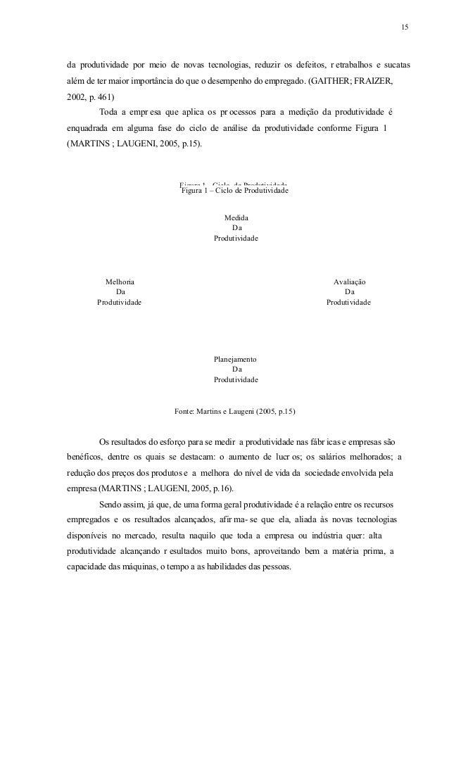 16 1.2. Desenvolvimento de Produto Segundo Rozenfeld, Forcellini e Amaral (2006, p.4) desenvolver produtos significa gerar...